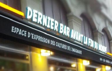 Dernier Bar Avant la Fin du Monde